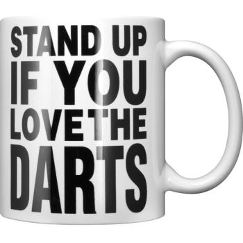 "Darttasse ""Stand up if you love the Darts"""